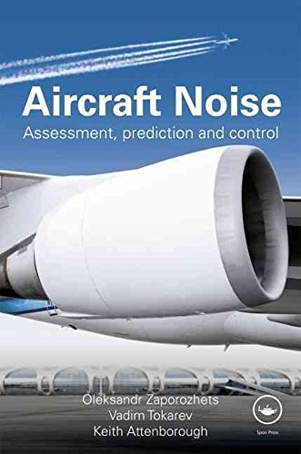 [(Aircraft Noise : Assessment, Prediction and Control)] [By (author) Vadim Tokarev ] published on (July, 2011)