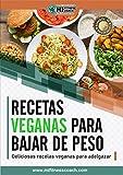 RECETAS FITNESS VEGANAS PARA BAJAR DE PESO: RECETARIO DE MENÚS FIT VEGANOS (MI FITNESS COACH FITNESS AND WELLNESS COLLECTION nº 3)