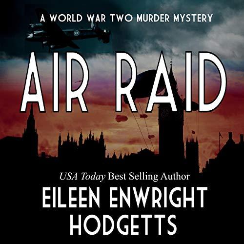Air Raid: A World War Two Mystery audiobook cover art