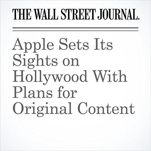 Apple Sets Its Sights on Hollywood With Plans for Original Content copertina