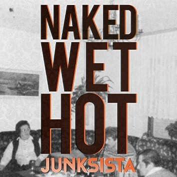 Naked Wet Hot - EP
