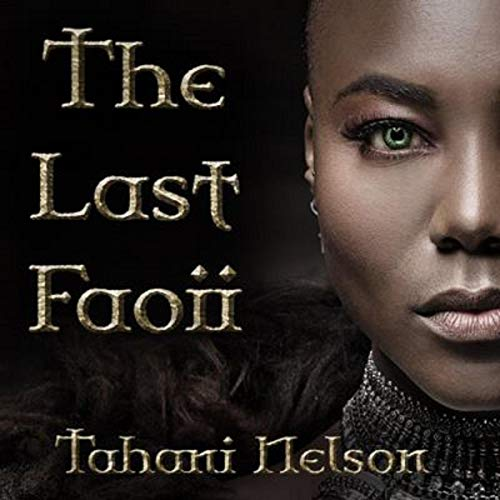 The Last Faoii Audiobook By Tahani Nelson cover art