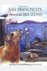 San Francisco's Famous Sea Lions Hardcover