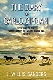The Diary of Carlo Cipriani: Book One of the Outer Banks of North Carolina Series (English Edition)