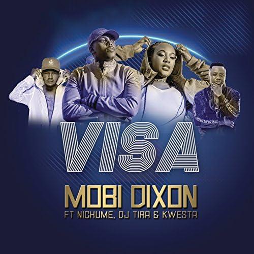 Mobi Dixon feat. DJ Tira, Nichume & Kwesta