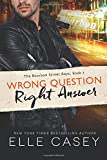 Wrong Question, Right Answer (The Bourbon Street Boys)