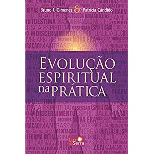 Evolução Espiritual na Prática (Portuguese Edition):Delocitypvp