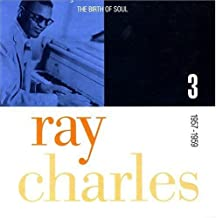 The Birth Of Soul : The Complete Atlantic Rhythm & Blues Recordings, 1952-1959 Box set Edition by Charles, Ray (1991) Audio CD