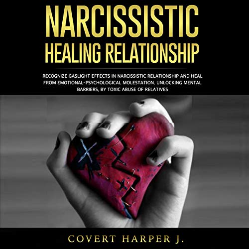 Narcissistic Healing Relationship audiobook cover art