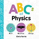 Abcs of Physics (Baby University)