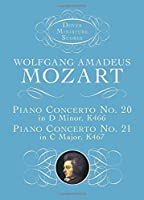 Piano Concerto No. 20, K466, and Piano Concerto No. 21, K467 (Dover Miniature Music Scores)