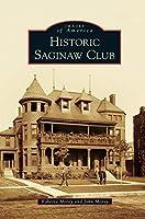 Historic Saginaw Club