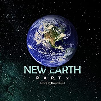 New Earth Part.2