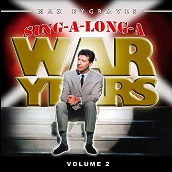 Sing-a-Long-a War Years, Vol. 1