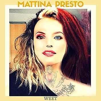 Mattina Presto