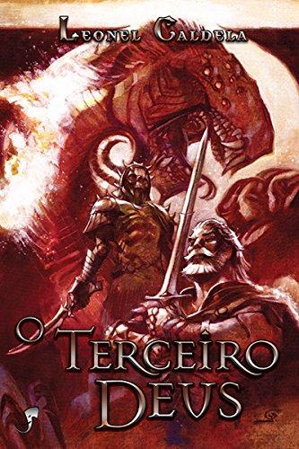 O Terceiro Deus (Trilogia Tormenta Livro 3)
