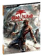Dead Island Official Strategy Guide de BradyGames