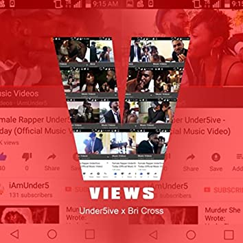 Views (feat. Bri Cross)