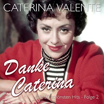 Danke Caterina – Die 50 schönsten Hits Folge 2