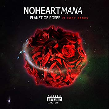 Planet of Roses (feat. Cody Banks)