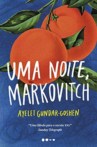 Uma noite, Markovitch