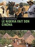 Le Nigeria fait son cinéma