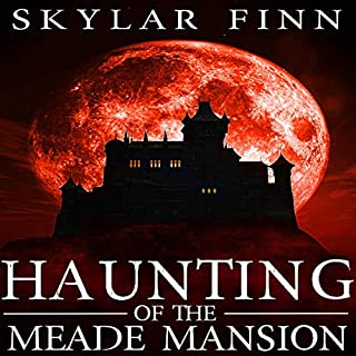 The Haunting of the Meade Mansion, Book 2 cover art