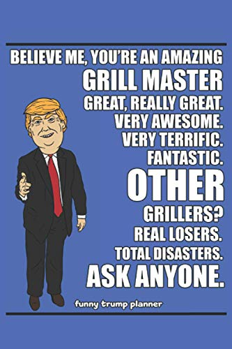 Funny Trump Planner: 2021 Planner for Grillmaster Dad (Trump Gifts)