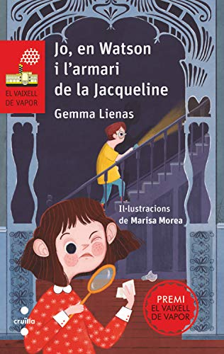 Jo, en Watson i l'armari de la Jacqueline (El Vaixell de Vapor Book 174) (Catalan Edition)