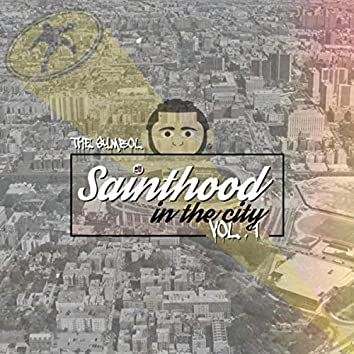 Sainthood in the City, Vol. 1