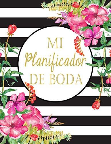 Mi Planificador De Boda: Un Organizador de Bodas, Lineas Blancas y Negras con Flores