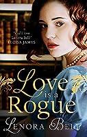 Love Is a Rogue: a stunning new Regency romance (Wallflowers Vs Rogues)