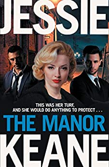 The Manor by [Jessie Keane]