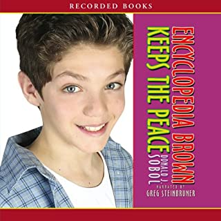 Encyclopedia Brown Keeps the Peace                   By:                                                                                                                                 Donald Sobol                               Narrated by:                                                                                                                                 Greg Steinbruner                      Length: 1 hr and 17 mins     20 ratings     Overall 4.5