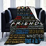 Friends TV Show Blanket Fuzzy Lightweight Comfortable Warm Soft Plush Flannel Holiday Blanket Suitable for Adults and Children Sofa Bedroom Living Room Office