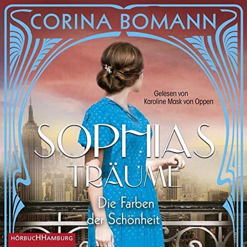 Sophias Träume Audiobook By Corina Bomann cover art