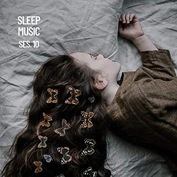 Sleep Music, Música De Relajación Para Dormir Profundamente Sesión 10
