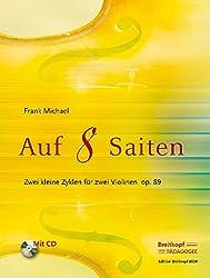 Auf 8 saiten - zwei kleine zyklen op. 89 violons +cd