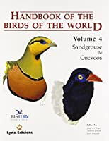 Handbook of the Birds of the World Volume 4: Sandgrouse to Cuckoos