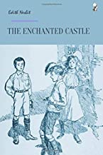 Best the enchanted castle and five children and it Reviews