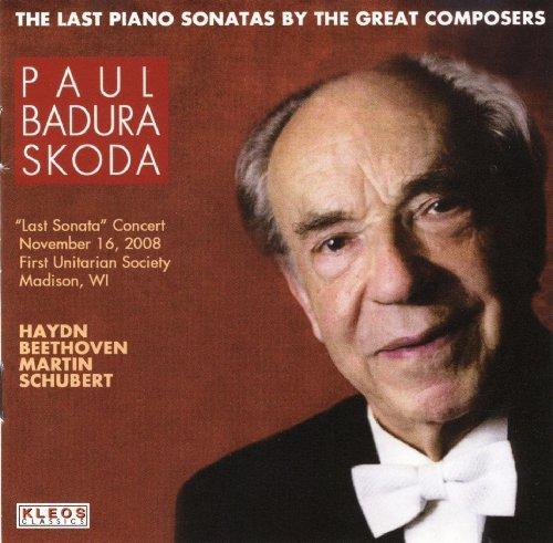Badura-Skoda: The Last Piano Sonatas by the Great Composers by Kleos Classics