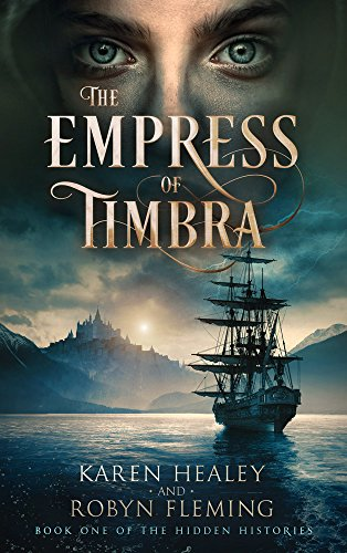 The Empress of Timbra: Book One of the Hidden Histories (English Edition)