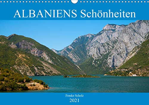 ALBANIENS Schönheiten (Wandkalender 2021 DIN A3 quer)