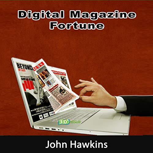 Digital Magazine Fortune: The Growth of Digital Publishing. audiobook cover art