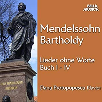 Bartholdy: Lieder ohne Worte, Buch I-IV, Vol. 1
