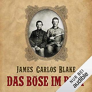 Das Böse im Blut                   Autor:                                                                                                                                 James Carlos Blake                               Sprecher:                                                                                                                                 Uve Teschner                      Spieldauer: 14 Std. und 47 Min.     204 Bewertungen     Gesamt 4,3