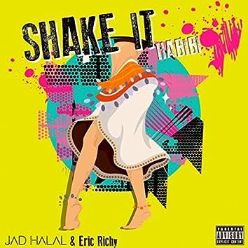Shake It (Habibi)