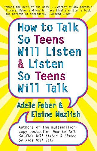 How to Talk so Teens Will Listen