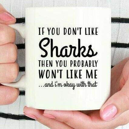 Taza Mug Tazas Taza de tiburón Si no te gustan los tiburones, probablemente no te gustará yo Regalo de tiburón 330ml