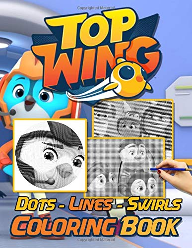 Top Wing Dots Lines Swirls Coloring Book: New Kind Dots Lines Swirls Activity Books For Adults